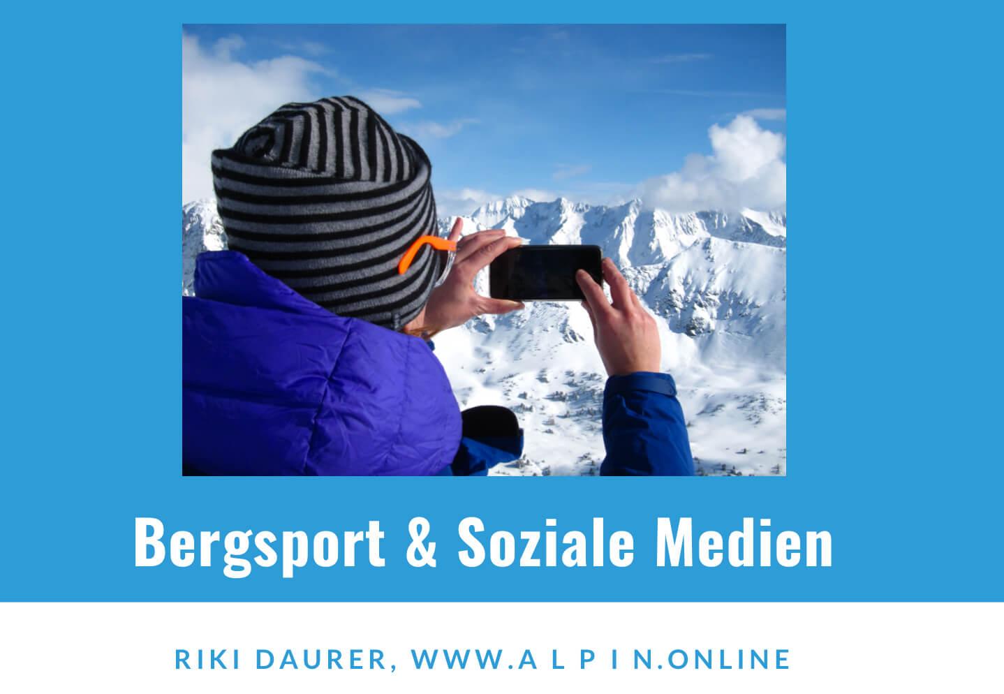 """""""Berge und Soziale Medien"""" Leitersymposium DAV München-Oberland I alpinonline"""